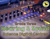 Hearing and Sound - Grade 3 Science Centres Activities
