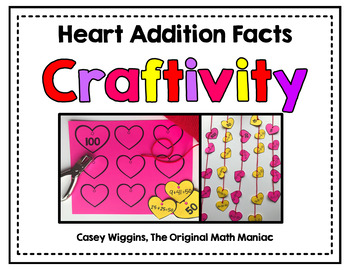 Heart Addition Facts Craftivity