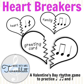 Heart Breakers: A Valentines Day rhythm game for ta, titi, and rest