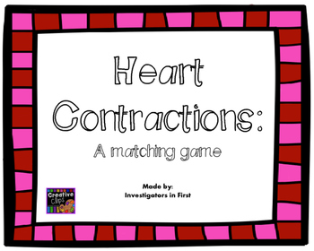 Heart Contractions *Freebie*