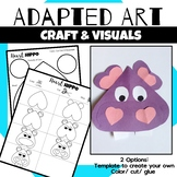 Animal Craft {Adapted Art Hippo}