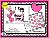 Heart Emoji - Adapted 'I Spy' Easy Interactive Reader - 8 pages