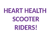 Heart Health Scooter Riders!