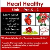 Heart Health (PreK-1 Unit)