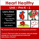 Heart Health (PreK-1 Unit)