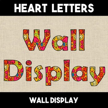 Hearts & Flowers Letters Alphabet Subject Wall Display