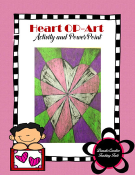 Heart OP-Art PowerPoint and Activity