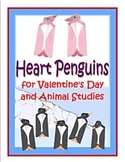 Heart Penguins for Valentine's Day and Animal Studies