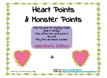 Heart Points & Monster Points!  Valentine's Edition