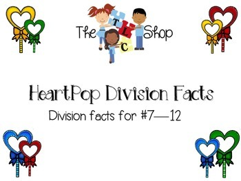 Heart Pop Division: Division Facts 7-12