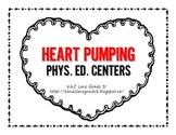 Heart Pumping Phys. Ed. Centers {DPA}