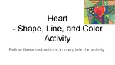 Heart - Shape, Line, and Color Step By Step Activity
