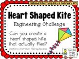 Heart Shaped Kite - February Holidays - STEM Engineering Challenge