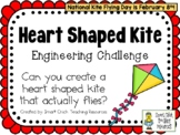 Heart Shaped Kite - February Holidays - STEM Engineering C