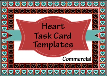 Heart Task Card Templates for Commercial Use: 2 & 4 Frames per Page