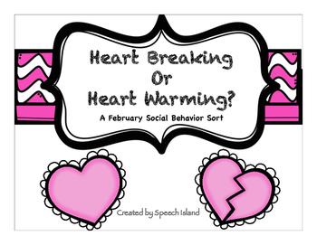 #FEB2018SLPMustHave Heart Warming or Heart Breaking: A Social Behavior Sort
