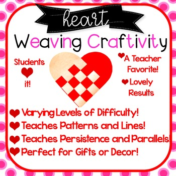 Heart Weaving! 8 Patterns! Valentine's Day, Mother's Day, Math! Grades 2-6