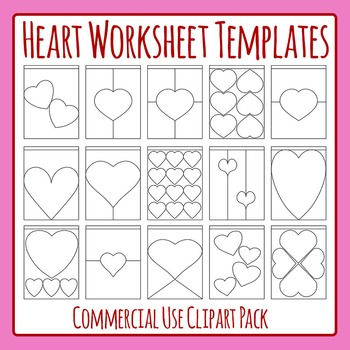 Heart Worksheet Templates / Layouts Clip Art Pack for Commercial Use