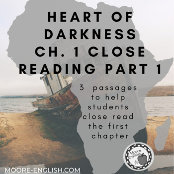 Heart of Darkness Ch. 1 Close Reading PART 1