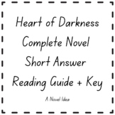Heart of Darkness Complete Novel Short Answer Reading Guid
