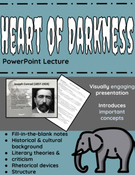 Heart of Darkness PowerPoint Lecture with Fill-in-the-Blank Notes.