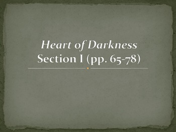 Heart of Darkness Presentation (Analysis of Opening Pages)