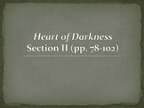 Heart of Darkness Presentation (Analysis of pp. 78-102)