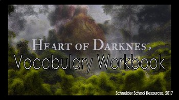 Heart of Darkness Vocabulary Workbook