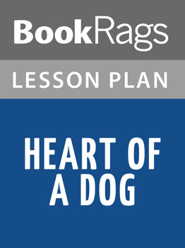 Heart of a Dog Lesson Plans