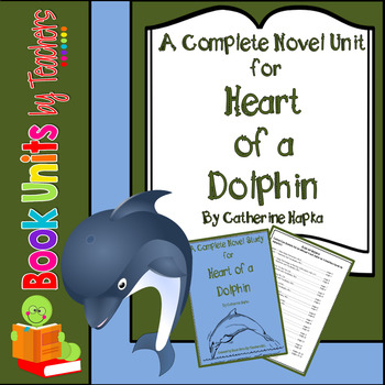 Heart of a Dolphin by Catherine Hapka Book Unit