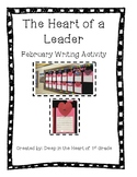 Heart of a Leader- Leadership Writing Activity (February)