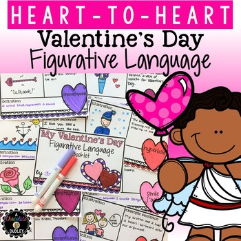 Heart -to- Heart {A Valentine's Day Figurative Language Booklet}