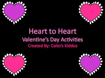 Heart to Heart: Valentine's Day Activities!