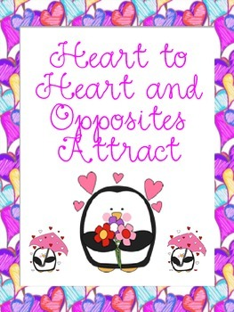 Heart-to-Heart and Opposites Attract (Synonyms and Antonyms)
