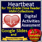 Heartbeat Google Activities and Self-Grading Test HMH Collections Close Reader