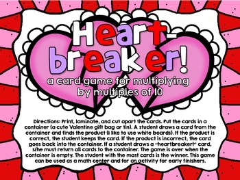 Heartbreaker! A Card Game for Multiplying by Multiples of Ten