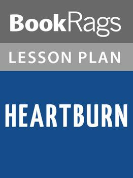 Heartburn Lesson Plans