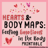 Hearts & Body Maps: Feeling Emotions in the Body