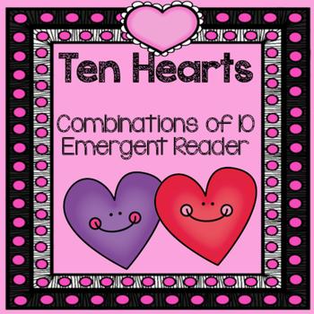Hearts- Combinations of 10 emergent reader