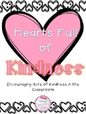 Hearts Full of Kindness Encouraging Acts of Kindness in the Classroom
