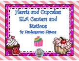 Hearts and Cupcakes Valentine ELA Centers for Kindergarten