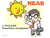 Heat -  A Third Grade PowerPoint Introduction