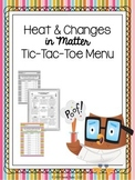 Heat & Changes in Matter Choice Board (Editable)
