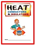 Heat: Conductors and Insulators STUDY GUIDE - 3rd Science