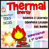Heat Energy: Complete Lesson Set Bundle Kindergarten & Fir