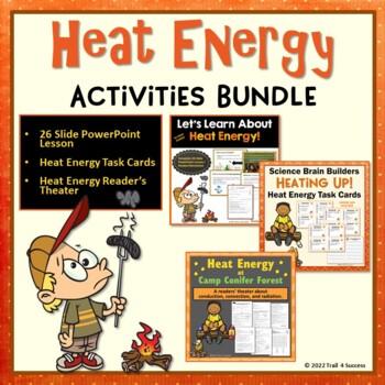Heat Energy Lesson Bundle - 26 PowerPoint Slides 40 Task Cards + Heat Play
