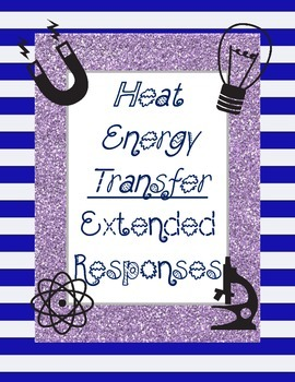 Heat Energy Transfer-Extended Response *FREEBIE*