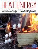 Heat Energy Writing Prompts
