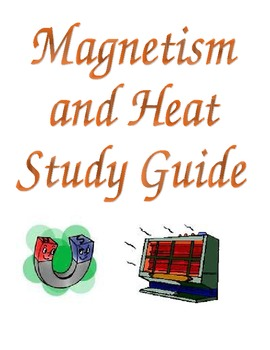 Heat Energy and Magnet Study Guide