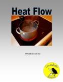 Heat Flow - Science Informational Text - 2 Levels - SC.7.P.11.4